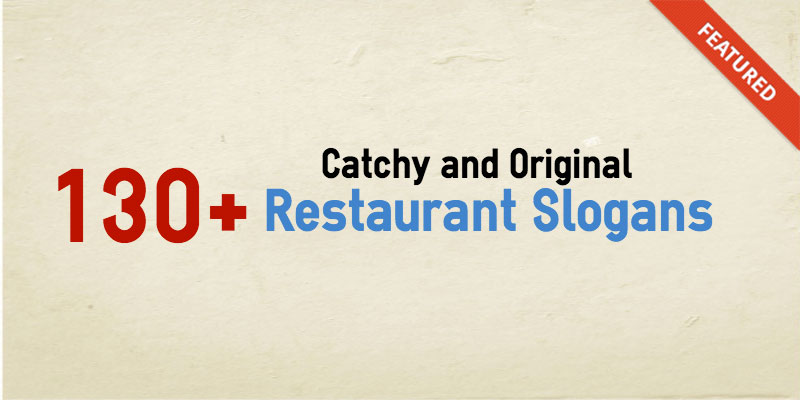 catchy original restaurant slogans