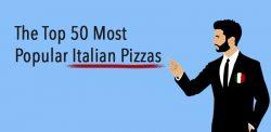 Top 50 Italian Pizzas